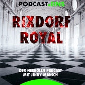 Podcast #RixdorfRoyal