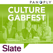 Podcast Slate's Culture Gabfest