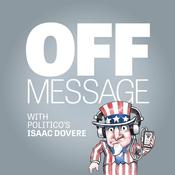Podcast POLITICO's Off Message