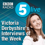 Podcast Victoria Derbyshire's Interviews of the Week