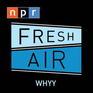 Podcast WHYY - Fresh Air