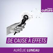 Podcast De cause à effets, le magazine de l'environnement - France Culture