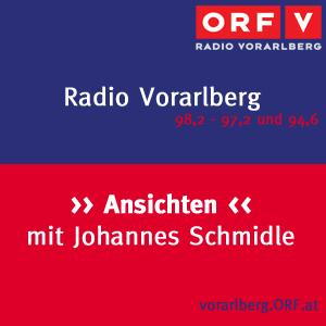Podcast Radio Vorarlberg Ansichten