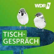 Podcast WDR 5 - Tischgespräch