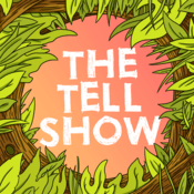 Podcast The Tell Show