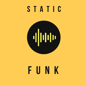 Radio STATIC: FUNK