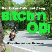 Podcast Bitch n Opi - Der Bikerpodcast und Zeug