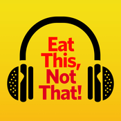 Podcast Eat This, Not That!