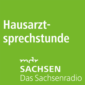 Podcast MDR SACHSEN - Hausarztsprechstunde