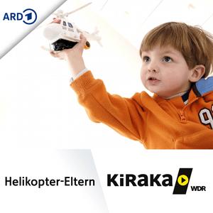 Podcast Die Helikopter-Eltern - KiRaKa Comedy