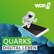 Podcast WDR 5 Quarks – digital leben