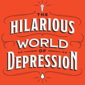 Podcast The Hilarious World of Depression – APM Podcasts
