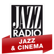 Radio Jazz Radio - Jazz & Cinéma