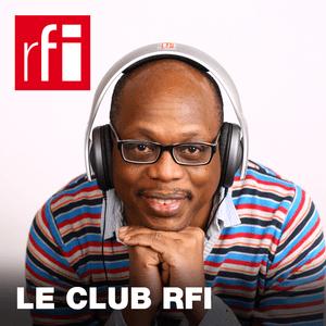 Podcast RFI - Le club RFI