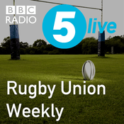 Podcast 5 live's Rugby Union Weekly