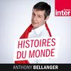 France Inter - Histoires du monde