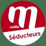Radio M Radio Séducteurs