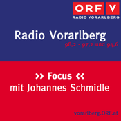 Podcast Radio Vorarlberg Focus