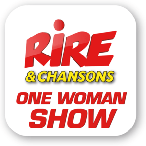 Radio Rire & Chansons - ONE WOMAN SHOW