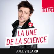 Podcast France Inter - La Une de la science