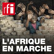 Podcast RFI - L'Afrique en marche