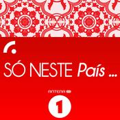 Podcast Antena 1 - Só neste país...