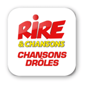 Radio Rire & Chansons - Chansons drôles