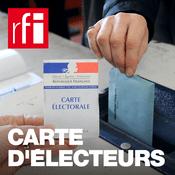 Podcast RFI - Carte d'électeurs