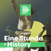Podcast Eine Stunde History - Deutschlandfunk Nova