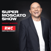 Podcast RMC - Super Moscato Show