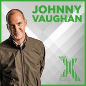 Podcast Johnny Vaughan On Radio X Podcast
