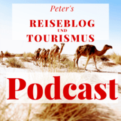 Podcast Peter's Reiseblog und Tourismus Podcast