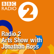 Podcast Radio 2 Arts Show with Jonathan Ross