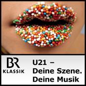 Podcast BR Klassik - U21 - Deine Szene Deine Musik