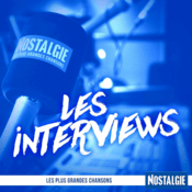 Podcast Nostalgie - Les interviews