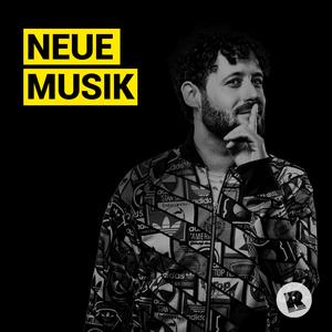 Radio Neue Musik - Der Neuheiten Stream mit Tim Gafron