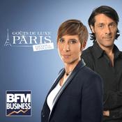 Podcast BFM - Goût de Luxe Paris, l'édition du weekend