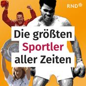 Podcast Die größten Sportler aller Zeiten