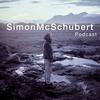 SimonMcSchubert Podcast