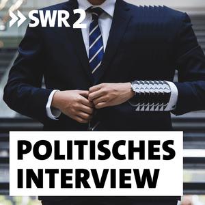 Podcast SWR2 - Politisches Interview