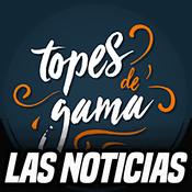 Podcast Las noticias de topes de gama
